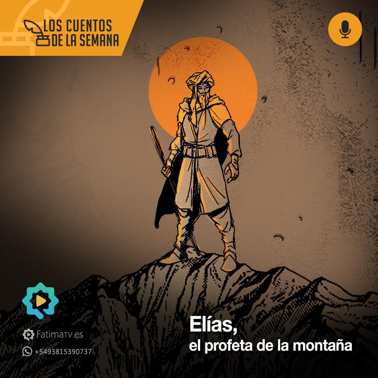 Elías, el profeta de la montaña