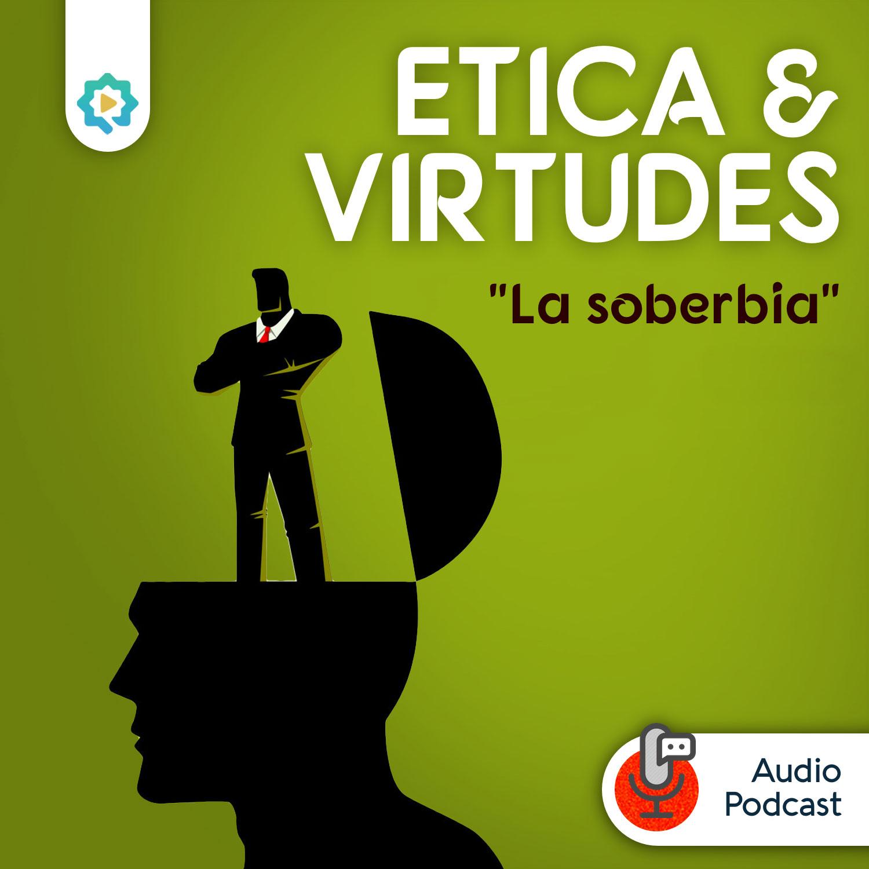 La Soberbia (parte 2)