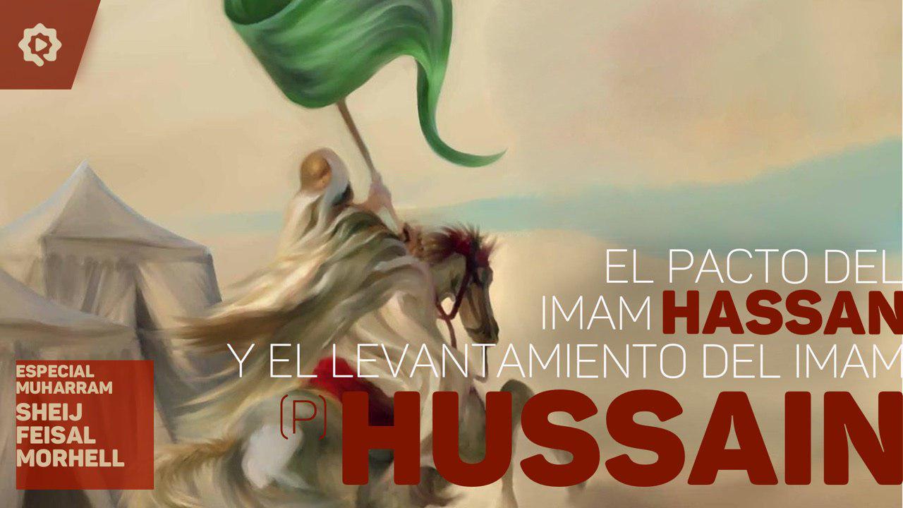 El pacto del Imam Hasan (P) y el levantamiento del Imam Husain (P)