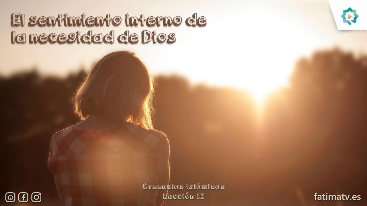 El sentimiento interno de la necesidad de Dios