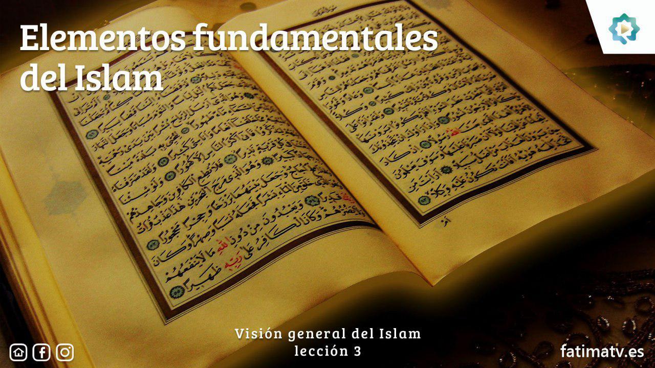 Elementos fundamentales del Islam
