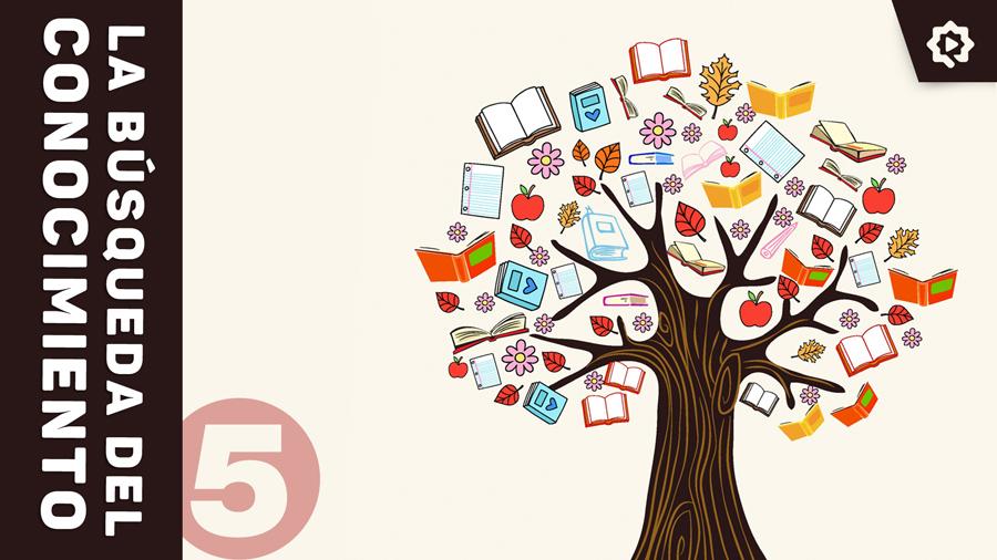 La búsqueda del conocimiento (5)