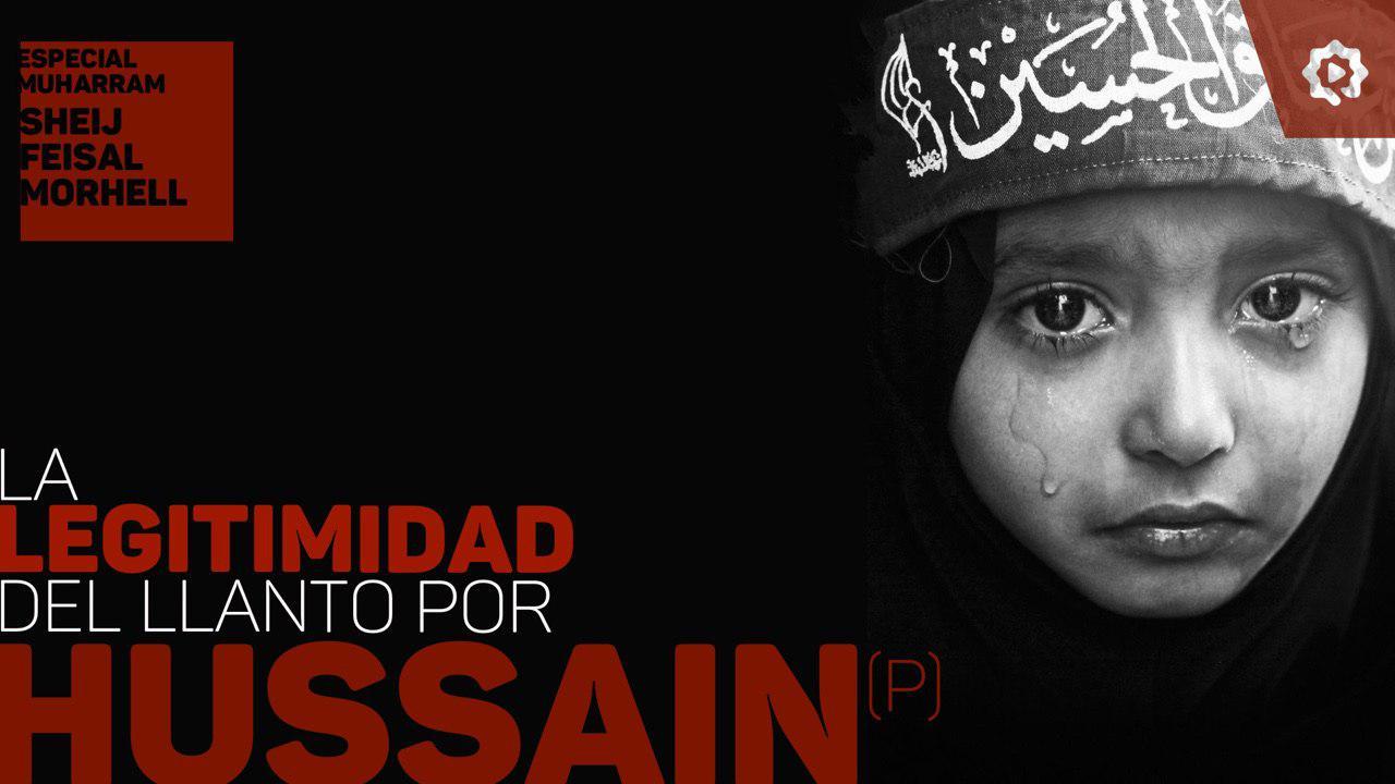 La legitimidad del llanto por Husain (P)