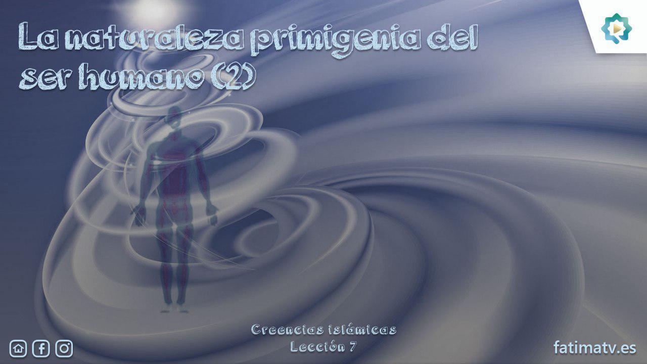 La naturaleza primigenia del ser humano (2)