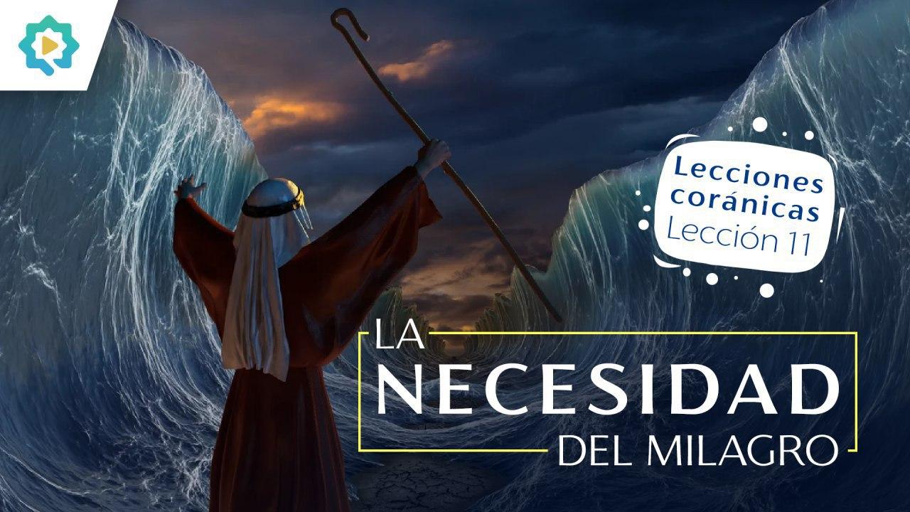 La necesidad del milagro