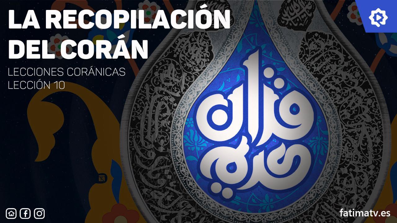 La recopilación del Corán