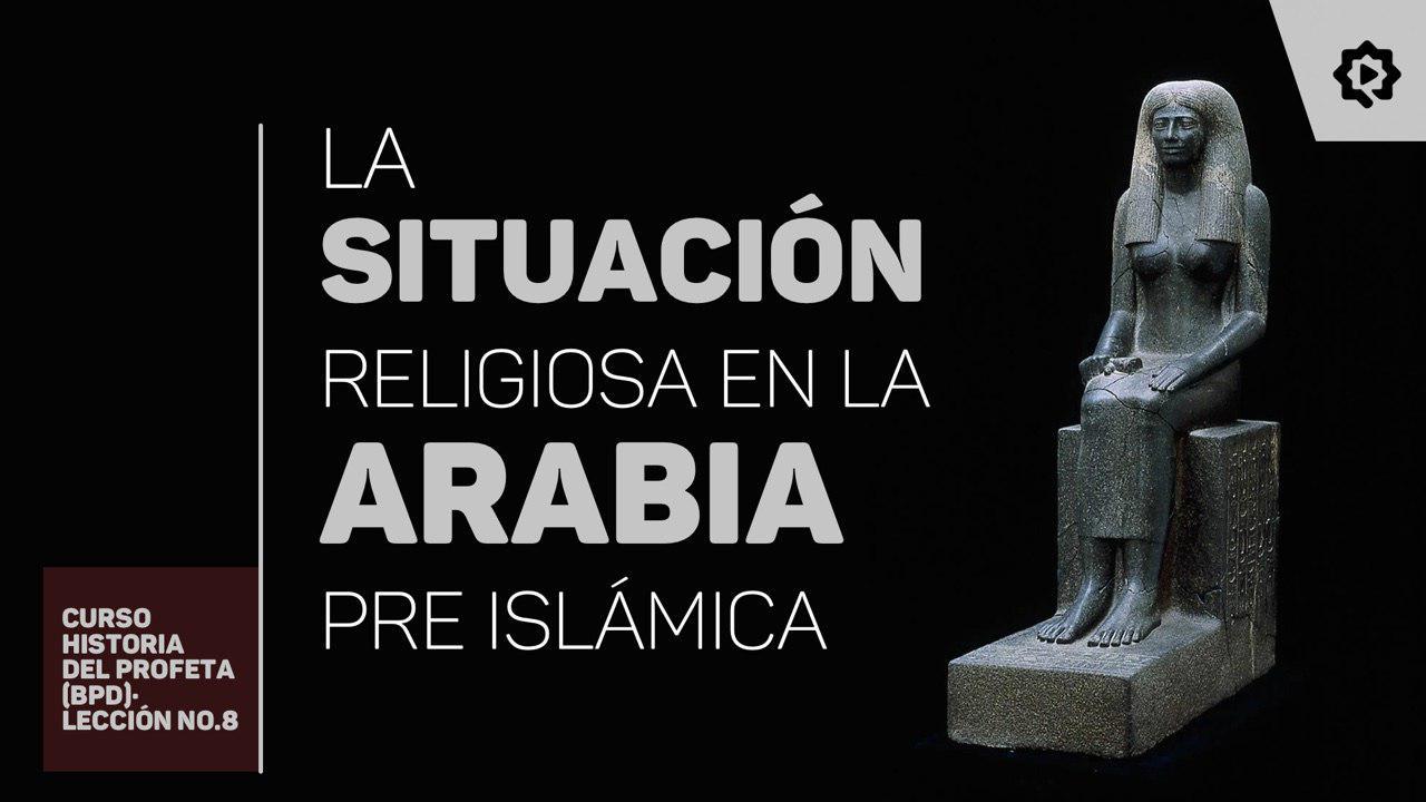 La situación de la religión en Arabia
