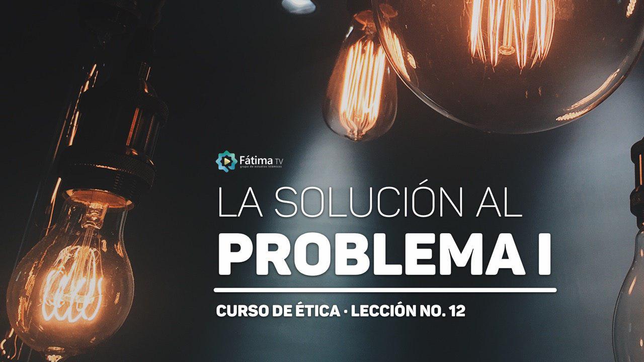 La solución al problema (1)
