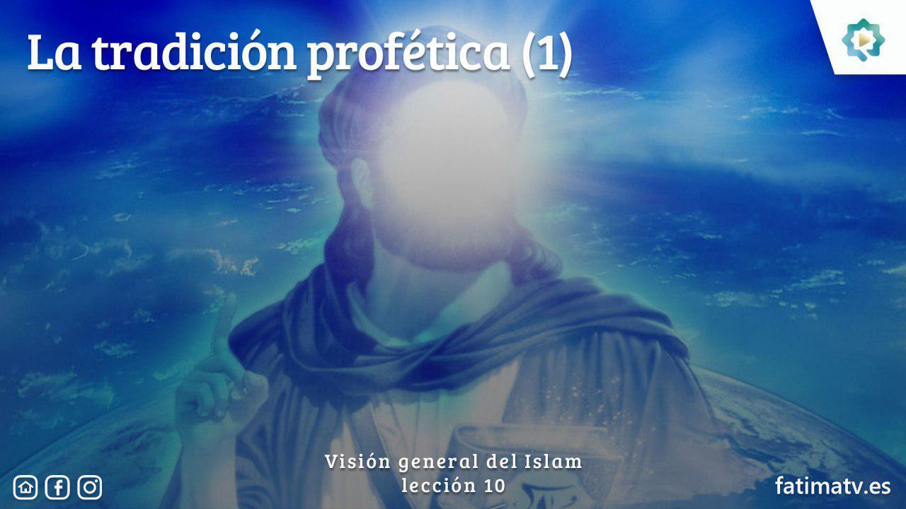 La tradición profética (1)