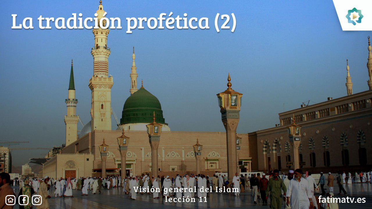 La tradición profética (2)