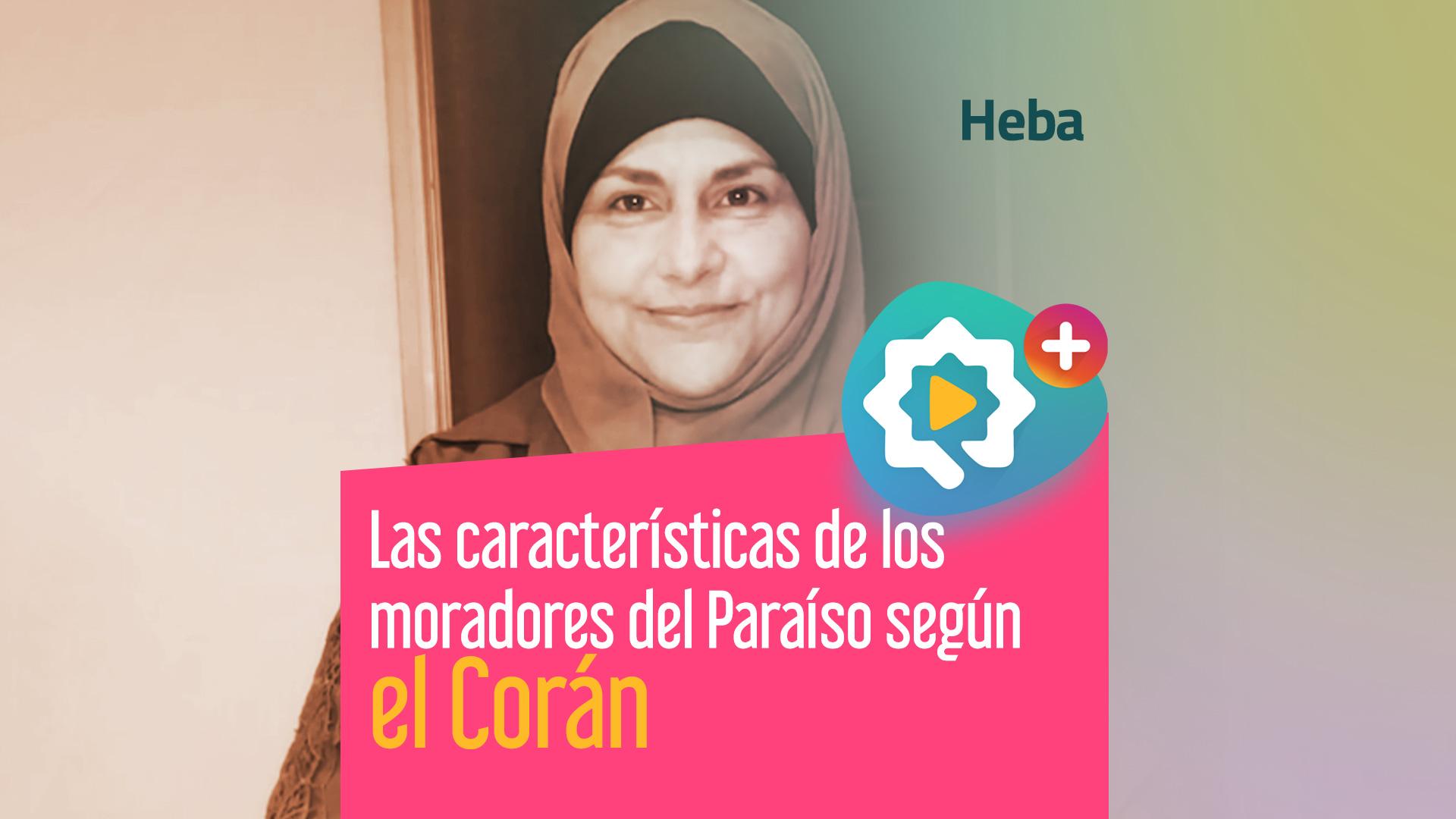Las características de los moradores del Paraíso según el Corán