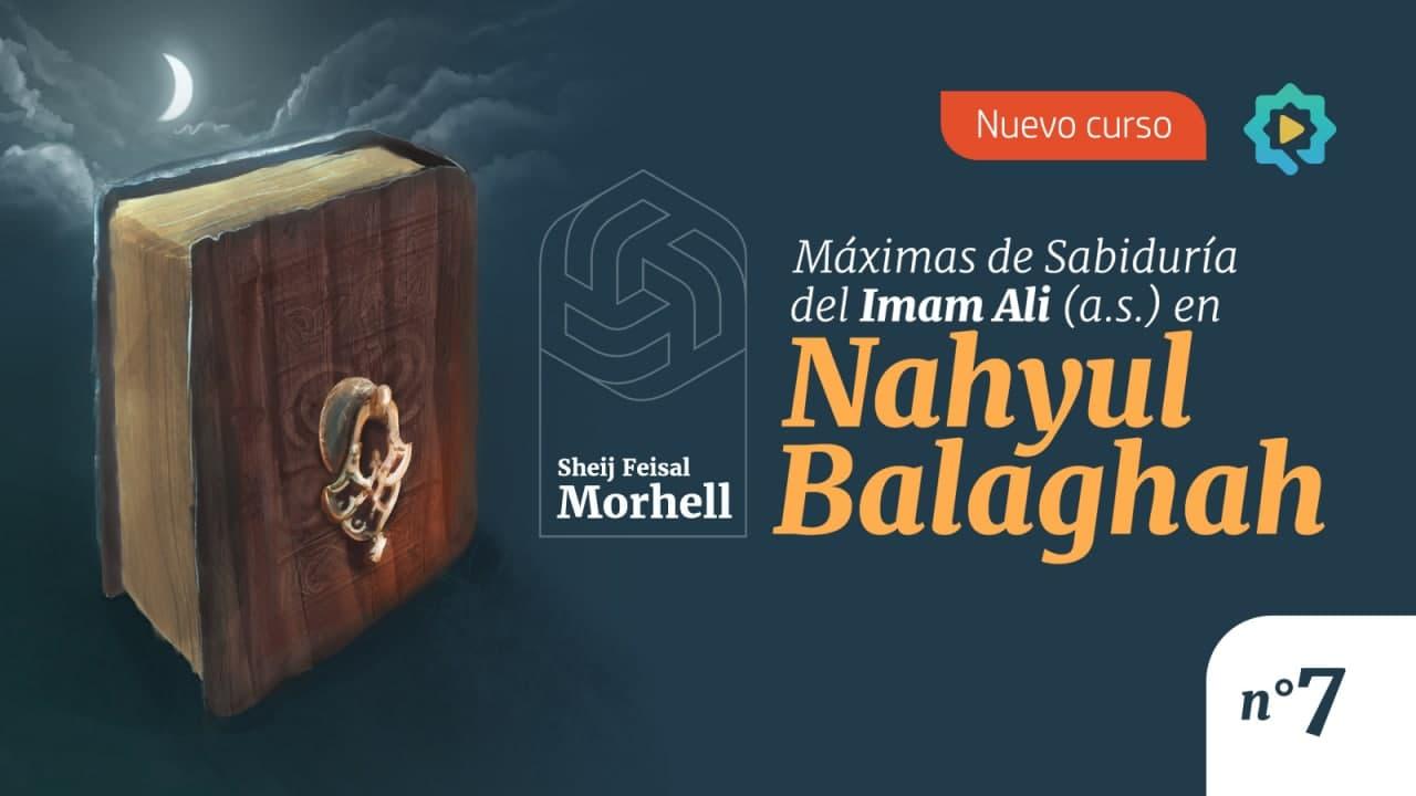 Máximas de Sabiduría del Imam Ali (a.s.) en Nahyul Balaghah (parte 7)