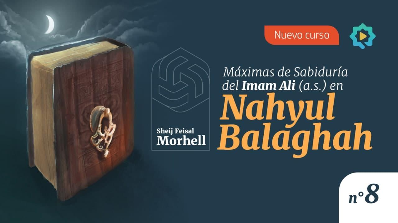 Máximas de Sabiduría del Imam Ali (a.s.) en Nahyul Balaghah (parte 8)