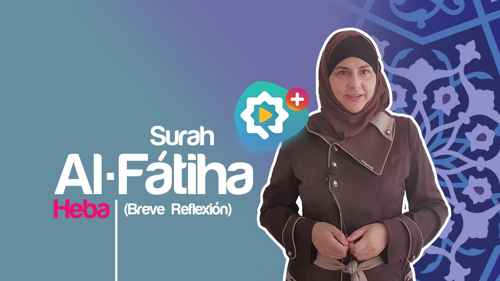 Sura Al-Fatiha (Breve reflexión)