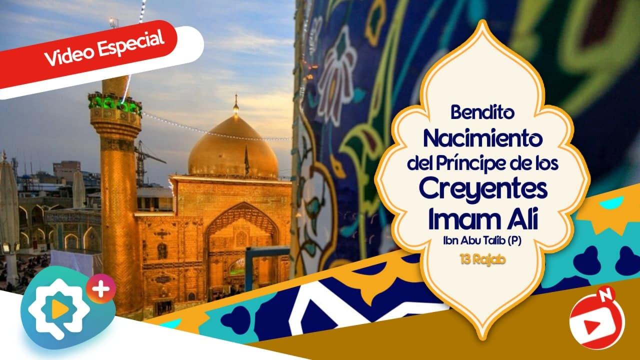 Video Especial Nacimiento del Imam Ali
